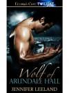 Wolf of Arundale Hall - Jennifer Leeland