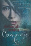 The Crossroads Cafe - Deborah Smith