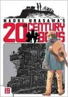 Naoki Urasawa's 20th Century Boys, Volume 19 (20th Century Boys, #19) - Naoki Urasawa, 浦沢 直樹