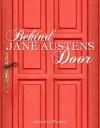 Behind Jane Austen's Door - Jennifer Forest