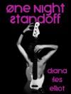 One Night Standoff - Diana Iles Elliot