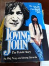 Loving John: The Untold Story - May Pang, Henry Edwards