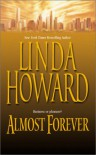 Almost Forever - Linda Howard