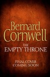 The Empty Throne (The Warrior Chronicles, Book 8) - Bernard Cornwell