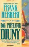 Bóg imperator Diuny (Kroniki Diuny, #4) - Frank Herbert, Marek Mastalerz