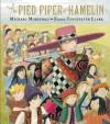 The Pied Piper of Hamelin - Michael Morpurgo, Emma Chichester Clark