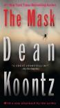The Mask - Owen  West, Dean Koontz