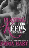 Playing For Keeps  - Emma  Hart