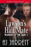 Lawson's Half Mate - A.J. Jarrett