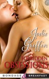 Forbidden Obsessions (Bondage & Breakfast #4) - Jodie Griffin