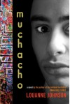 Muchacho: A Novel - LouAnne Johnson