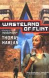 Wasteland of Flint - Thomas Harlan