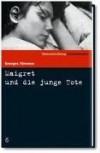 Maigret und die junge Tote (SZ-Kriminalbibliothek, #6) - Georges Simenon