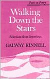 Walking Down the Stairs: Selections from Interviews - Galway Kinnell