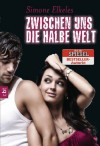 Zwischen uns die halbe Welt (Sommerflirt, #2) - Simone Elkeles, Eva Müller-Hierteis