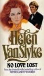 No Love Lost - Helen Van Slyke