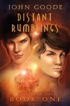 Distant Rumblings - John  Goode