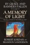By Grace and Banners Fallen: Prologue to A Memory of Light (Wheel of Time) - Robert Jordan, Brandon Sanderson