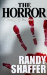 The Horror - Randy Shaffer