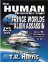 The Human Chronicles Saga (The Human Chronicles, #1-2) - T.R. Harris