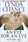 An Eye for an Eye: Zach and Katie's Story (Redwood Falls) - Lynda Chance