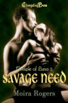 Savage Need - Moira Rogers