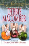 Those Christmas Angels - Debbie Macomber