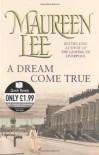 A Dream Come True - Maureen Lee