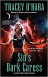 Sin's Dark Caress: A Dark Brethren Novel - Tracey O'Hara