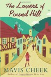 The Lovers of Pound Hill - Mavis Cheek