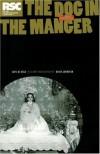 The Dog in the Manger - Lope de Vega, David Johnston (1953-), David Johnston