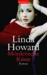 Mörderische Küsse - Linda Howard, Christoph Göhler