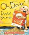 Oh, David! A Diaper David Book - David Shannon