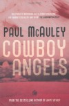 Cowboy Angels - Paul J. McAuley