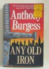 Any Old Iron - Anthony Burgess