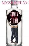 Shaken Not Stirred - Alyssa Rose Ivy