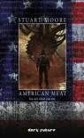 American Meat (Dark Future) - Stuart Moore