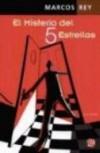 MISTERIO DEL 5 ESTRELLAS, EL - Marcos Rey