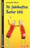 Die fabelhaften Barker Girls - Jacqueline Wilson