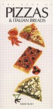 The Book of Pizzas and Italian Breads - Sarah Bush