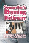 Songwriter's Rhyming Dictionary: Quick, Simple & Easy to Use; Rock, Pop, Folk & Hip Hop - Jake Jackson