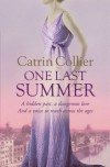 One Last Summer - Catrin Collier