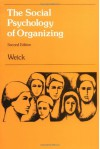 The Social Psychology of Organizing - Karl E. Weick