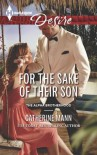 For the Sake of Their Son (The Alpha Brotherhood) - Catherine Mann