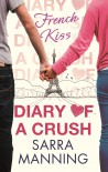French Kiss (Diary of a Crush) - Sarra Manning