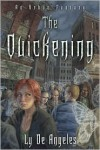 The Quickening - Ly de Angeles
