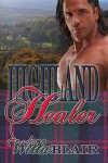 Highland Healer  - Willa Blair