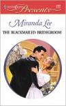 The Blackmailed Bridegroom - Miranda Lee