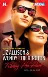 Risking Her Heart - Liz Allison, Wendy Etherington