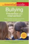 The Essential Guide to Bullying: Prevention and Intervention - Cindy Miller, Cynthia Lowen, Cindy Miller